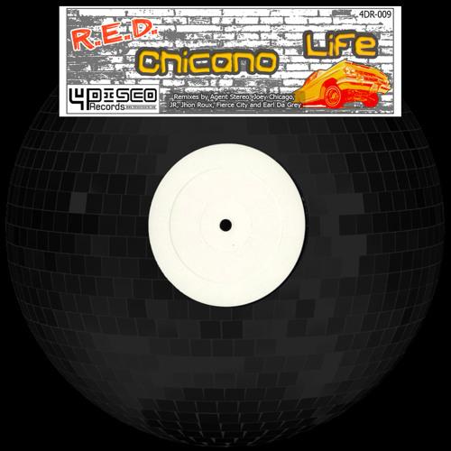 4DR009 - R.E.D. - Chicano Life (JR Disco 'Cubano' Remix) [OUT NOW!!!]