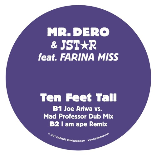 TEN FEET TALL (Joe Ariwa vs. Mad Professor Dub Mix)