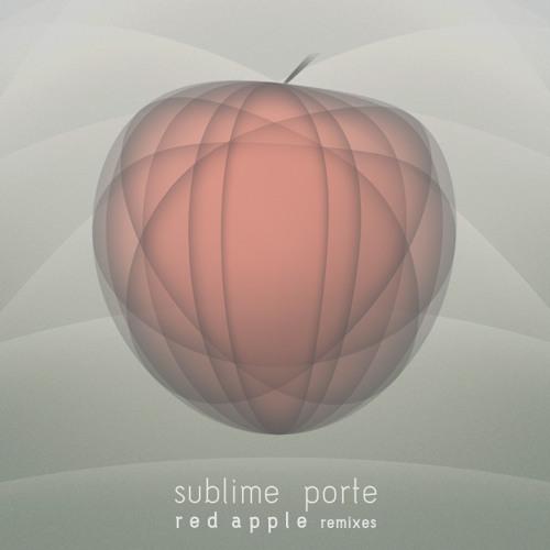 03 - Sublime Porte - Red Apple (Beto Narme Remix)