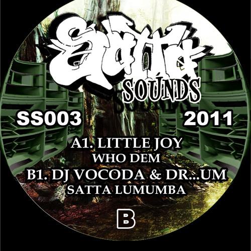 SS003 - SIDE A & B (LITTLE JOY, DJ VOCODA & DR...UM)
