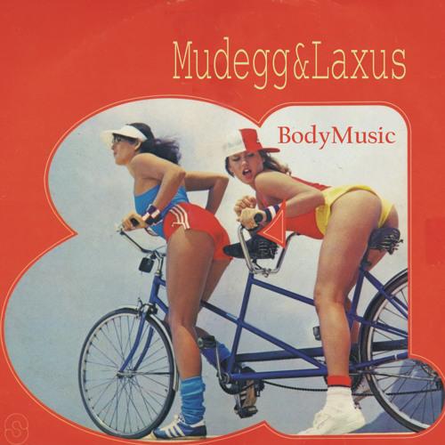 Mudegg & Laxus - Body Music (the special disco sound)