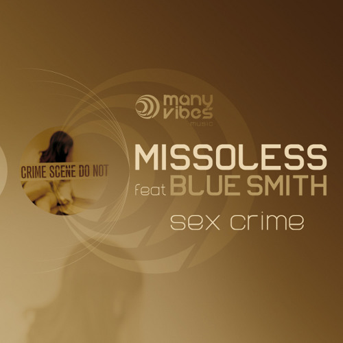 Missoless feat BlueSmith - Sex Crime