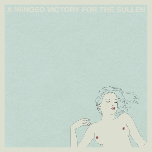 A Winged Victory For The Sullen - Requiem For The Static King Part One