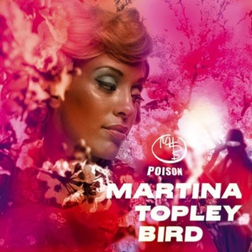 Martina Topley Bird - Poison