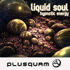 Liquid Soul - Hypnotic Energy (Symphonix Remix)