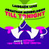 Laidback Luke feat. Jonathan Mendelsohn - Till Tonight (Radio Edit)