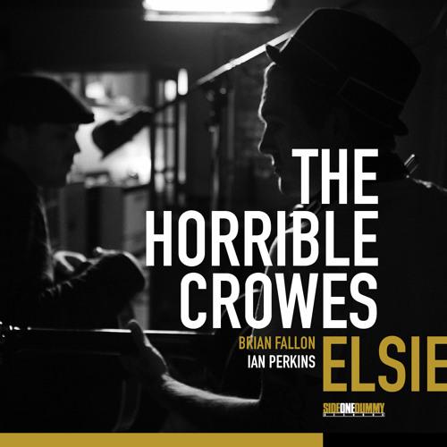 The Horrible Crowes - Elsie