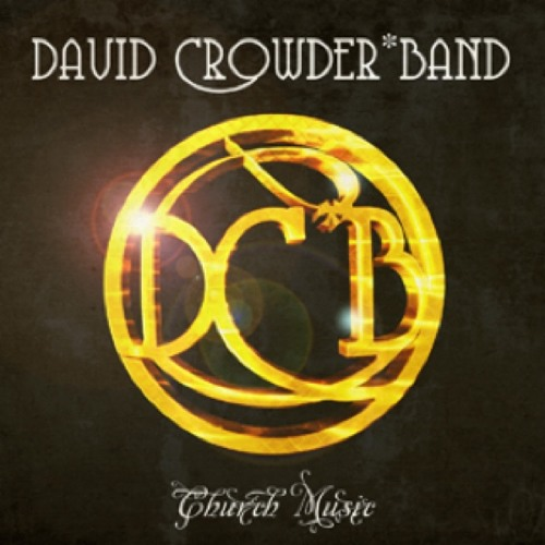 David Crowder Band, How He Loves