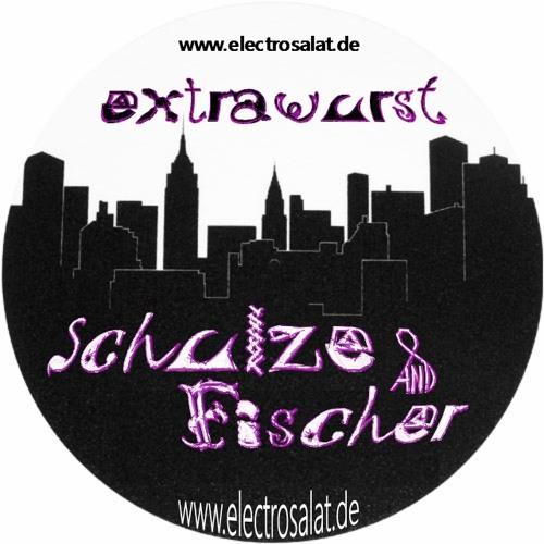 Schulze & Fischer - Extrawurst (Original) [FREE DOWNLOAD]