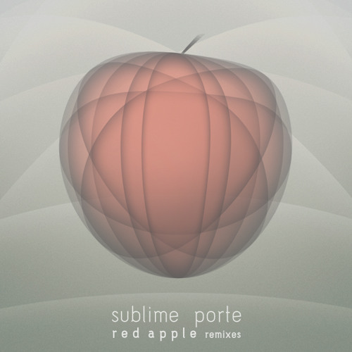 Sublime Porte - Red Apple (Subsky Remix)