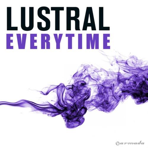 Lustral - Everytime (Nalin & Kane Remix)