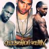 Chris Brown feat.Trey Songz&Tank - Celebration Remix
