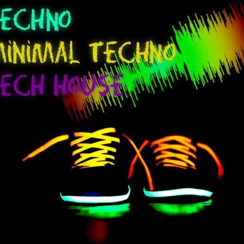 Techno > Minimal > Tech House