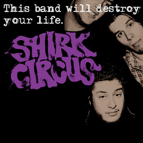 "Shirk Circus • ""Desperate Time"""