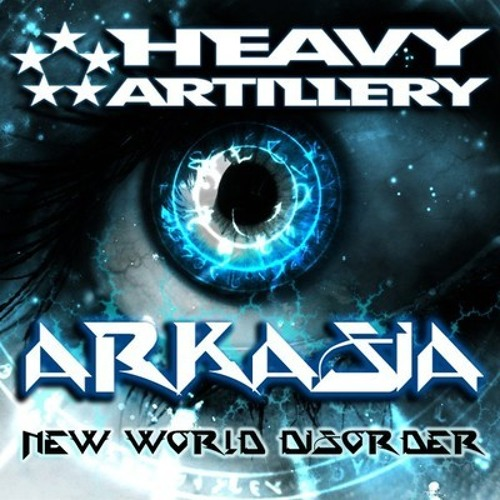 New World Disorder by Arkasia (At Dawn We Rage Remix)