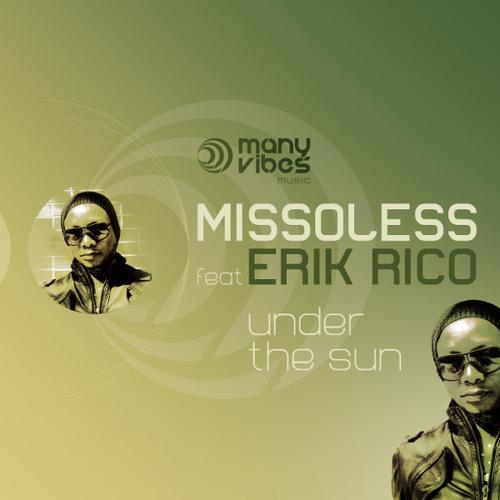 "Missoless feat Erik Rico - ""Under the sun"""