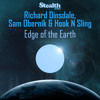 Richard Dinsdale, Sam Obernik and Hook N' Sling - Edge Of The Earth (Dubstrumental Mix)