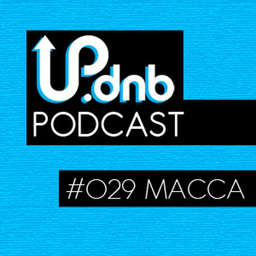UP.dnb Podcast 29: Macca