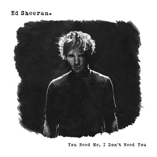 Ed Sheeran - You Need Me, I Don't Need You (Gemini Remix)