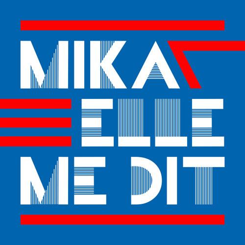 Mika - Elle Me Dit (BeatauCue remix)