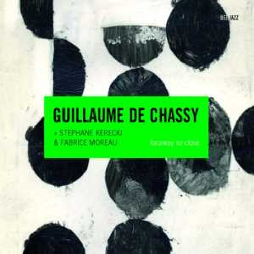 """Guillaume de Chassy - """"Faraway so close"""" - Wish you were here"""