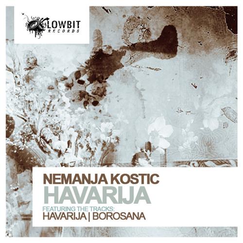 Nemanja Kostic - Borosana (Original Mix)