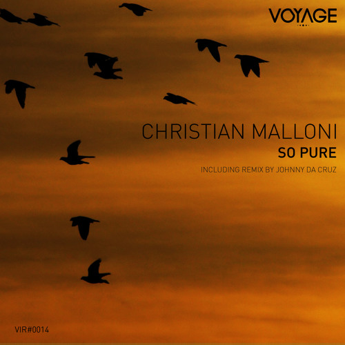 So Pure (2011) - Christian Malloni :: Johnny Da Cruz 'funky' mix :: Voyage Inc Records