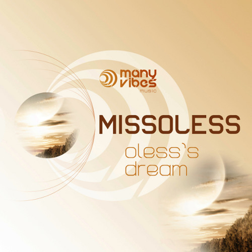 "Missoless - ""Oless Dream"""
