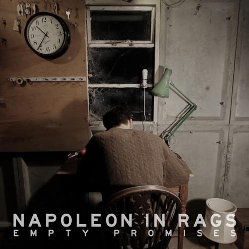 Napoleon In Rags - Empty Promises (Single)