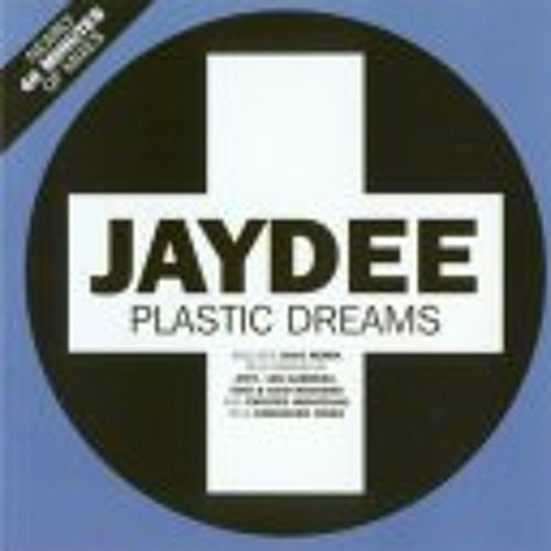 Jaydee - Plastic Dreams - Japanese Edition (Revisited + Re.Revisited)