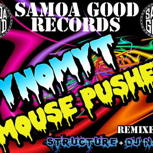 Dynomyt Mouse Pusher (Structure Drumstep Rmx) Available In Stores Now!!!