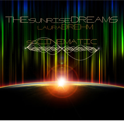 The Sunrise Dreams (Feat. Laura Brehm) Free Download 320