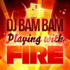 Download Playing With Fire Mp3