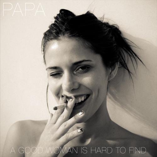 PAPA - Ain't It So