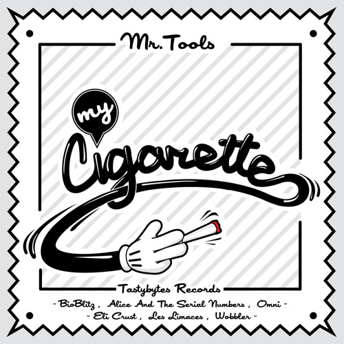 Mr. Tools - My Cigarette (Alice And The Serial Numbers Remix) PREVIEW