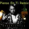 Pienso En Ti Remix - Cosculluela Ft. De La Ghetto - Dj Renato Portada del disco