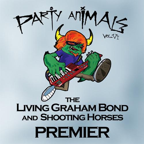 The Living Graham Bond and Shooting Horses - Premier