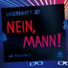 Laserkraft 3D - Nein, Mann! (Radio Cut)