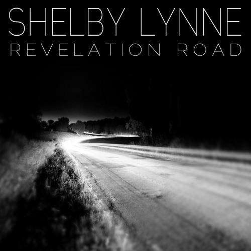 Shelby Lynne - Revelation Road