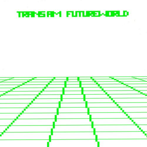 Trans Am - Futureworld