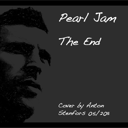 Pearl Jam - The End COVER