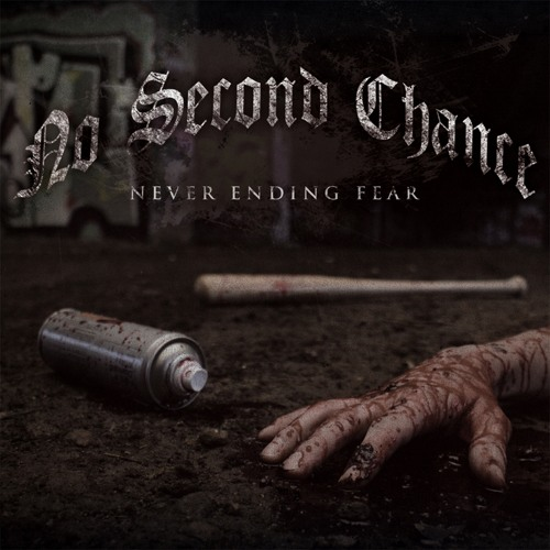 NO SECOND CHANCE - Fed To The Lions (Never Ending Fear)