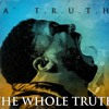The Whole Truth feat. Mia Fieldes
