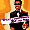 'Sir Duke' - Stevie Wonder (D-Funk's Feel It All Over Mix) ***FREE DOWNLOAD***