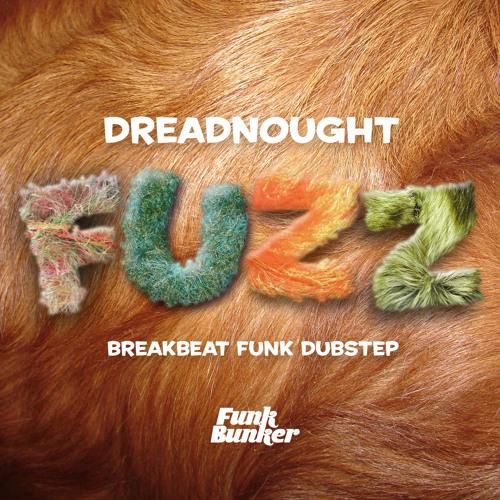 Dreadnought-Fuzz - DJ Mix