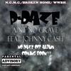 Aint No Grave [ Feat. Johnny Cash] [No Daze Off Mixtape]
