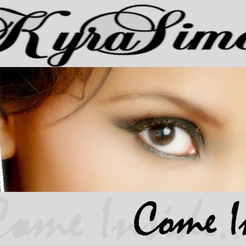 Come Inside - Kyra Simone