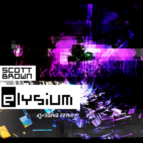 Scott Brown - Elysium (dJ~noeko remix)