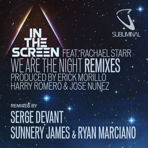 In The Screen - We Are The Night (Sunnery James & Ryan Marciano Remix) PREVIEW