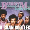 Boney M - Daddy Cool (D-Guan Bootleg)